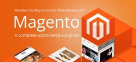 Mistakes You May Encounter While Working with Magento