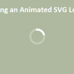 Crafting an Animated SVG Loader